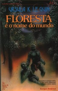 Floresta é o Nome do Mundo (1972)