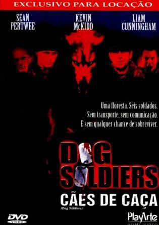 Dog Soldiers – Cães de Caça Dublado