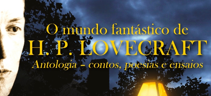 O Mundo Fantástico de H.P. Lovecraft