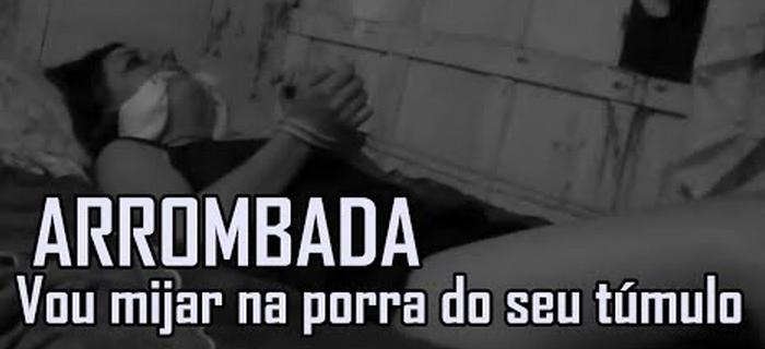 Arrombada – Vou Mijar na Porra do Seu Túmulo!!! (2007)
