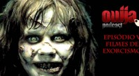 Neste quinto episódio iremos explorar o horror presente nos filmes de exorcismo!