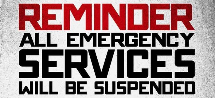 """""""Lembrete: todos os serviços de emergência serão suspensos"""""""