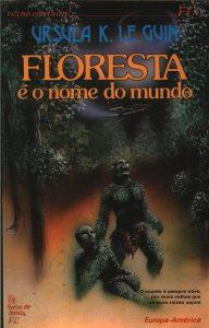 Floresta é o Nome do Mundo (1972)