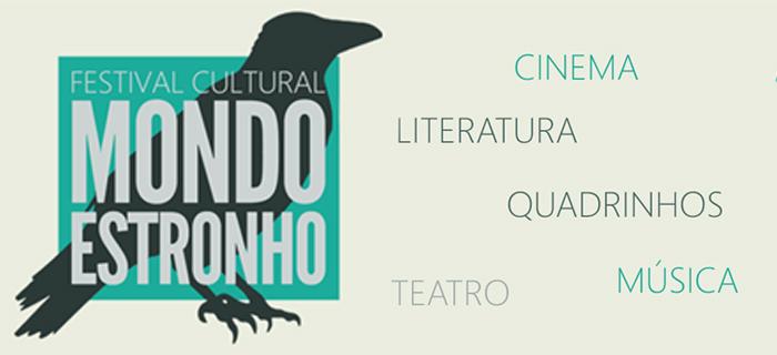 festival cultural mondo estronho
