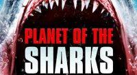 Com première no próximo sábado no Brasil, Planeta dos Tubarões trará um mundo apocalíptico, dominado pelas criaturas!