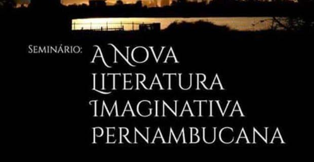 Evento contará com a presença de escritores que discutirão a situação da literatura fantástica no Recife e no estado de Pernambuco