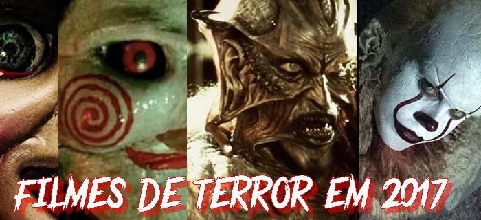 25 Filmes de Terror para Ver em 2017