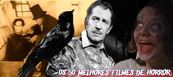 Os 50 Melhores Filmes de Horror do Século XX
