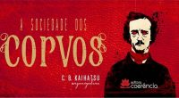 Projeto literário reúne autores e ilustradores, inspirados na literatura macabra de Edgar Allan Poe!