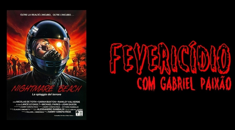 Fevericídio 2019: A Praia do Pesadelo (1989)