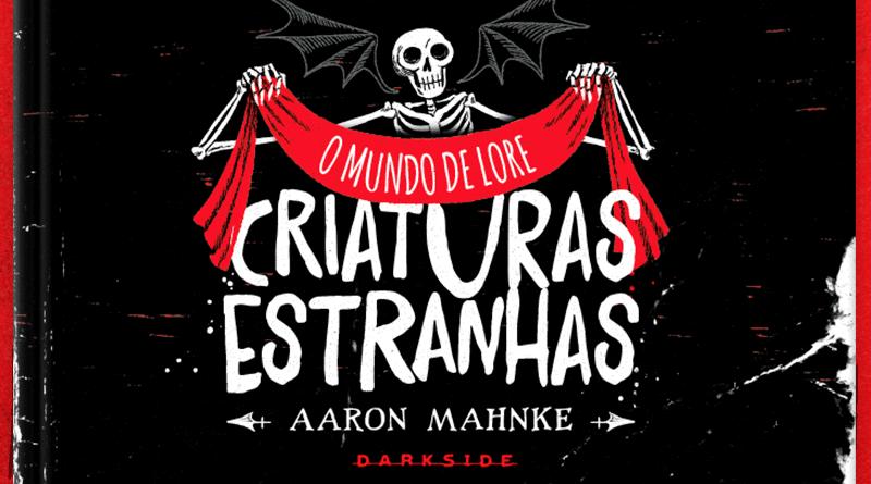O Mundo de Lore: Criaturas Estranhas chega em março às livrarias