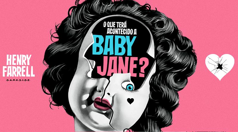 DarkSide Books lança O Que Terá Acontecido a Baby Jane? em abril