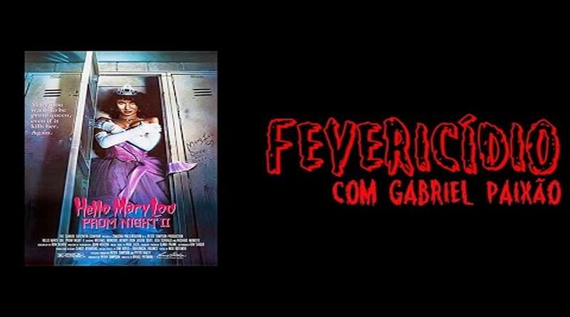 Fevericídio 2020: Baile de Formatura 2 - Vestida para a Vingança (1987)