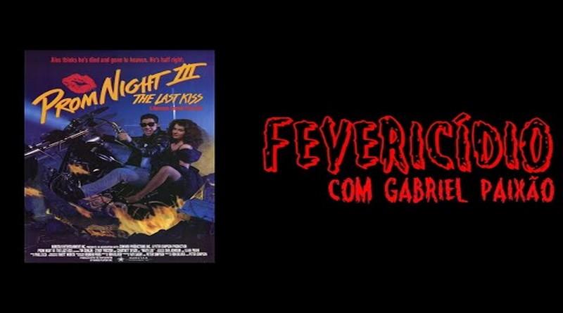 Fevericídio 2020: Baile de Formatura 3 (1990)