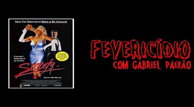 Fevericídio 2020: Sociedade dos Amigos do Diabo (1989)