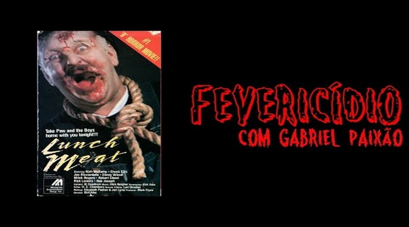 Fevericídio 2020: Canibal (1987)