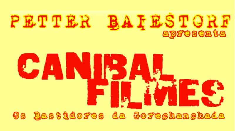 Canibal Filmes – Os Bastidores da Gorechanchada: livro entra em campanha de financiamento