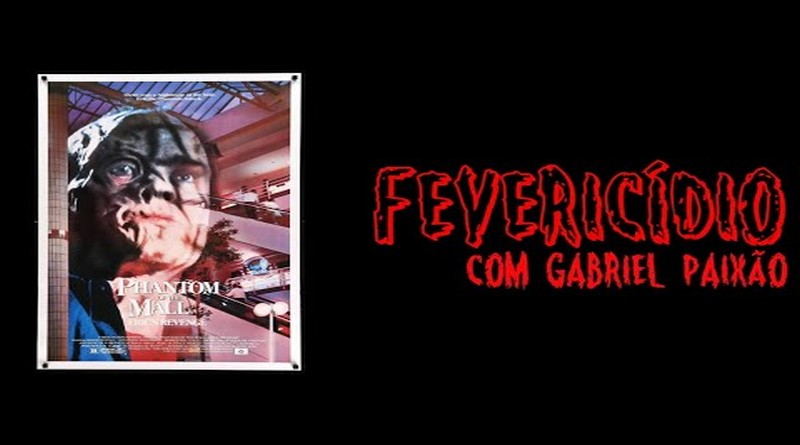 Fevericídio 2020: O Fantasma do Shopping (1989)