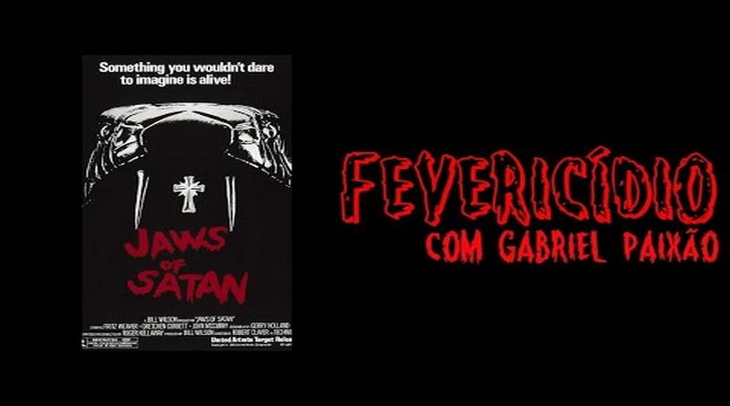 Fevericídio 2020: Presas de Satanás (1981)