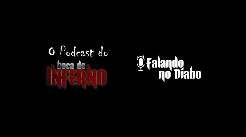 Falando no Diabo: dez dos melhores episódios do podcast do Boca do Inferno