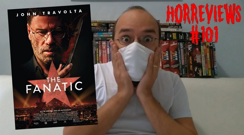 Horreviews #101: The Fanatic (2019)