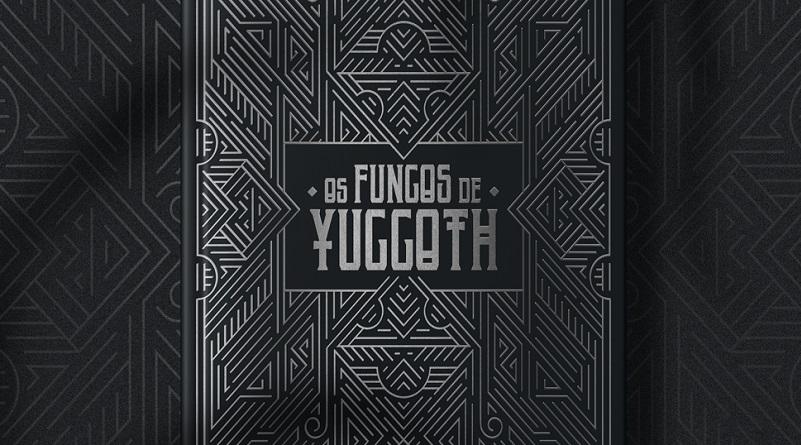 Sebo Clepsidra inicia amanhã campanha de financiamento de OS FUNGOS DE YUGGOTH